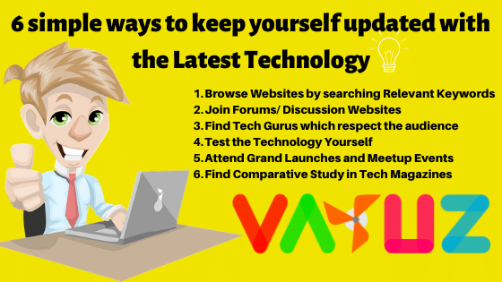 6 simple ways to keep yourself updated with the latest technology