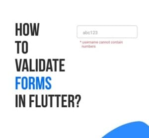 How to validate forms